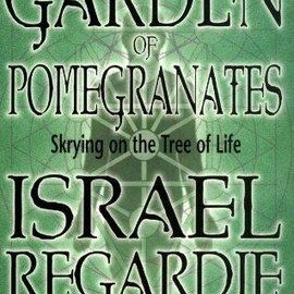 OMEN A Garden of Pomegranates: Skrying on the Tree of Life (Ted and Annotated)