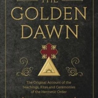 OMEN The Golden Dawn: The Original Account of the Teachings, Rites, and Ceremonies of the Hermetic Order