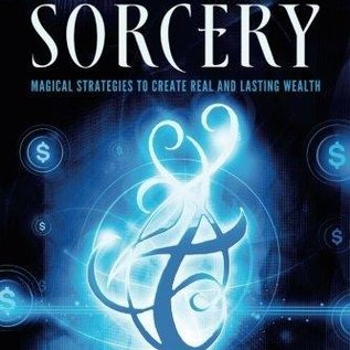 OMEN Financial Sorcery: Magical Strategies to Create Real and Lasting Wealth