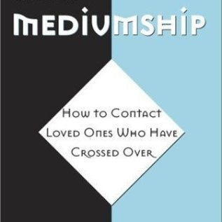 OMEN Beginner's Guide to Mediumship: How to Contact Loved Ones Who Have Crossed Over