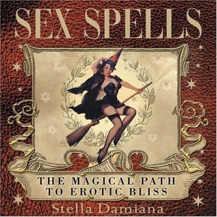OMEN Sex Spells: The Magical Path to Erotic Bliss
