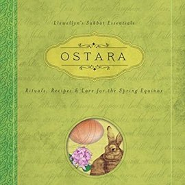 OMEN Ostara: Rituals, Recipes & Lore for the Spring Equinox