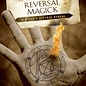 OMEN Protection & Reversal Magick: A Witch's Defense Manual