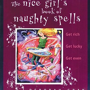 OMEN Nice Girl's Book of Naughty Spells: Get Rich, Get Lucky, Get Even