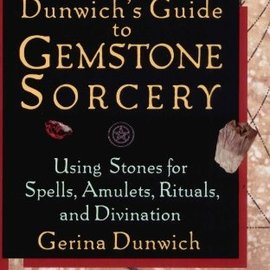 OMEN Dunwich's Guide to Gemstone Sorcery: Using Stones for Spells, Amulets, Rituals, and Divination