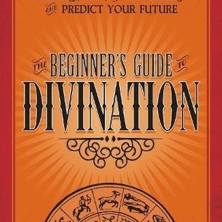 OMEN Beginner's Guide to Divination: Learn the Secrets of Astrology, Numerology, Tarot, and Palm Reading--And Predict Your Future