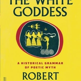 OMEN White Goddess: A Historical Grammar of Poetic Myth (Second Edition, a New)
