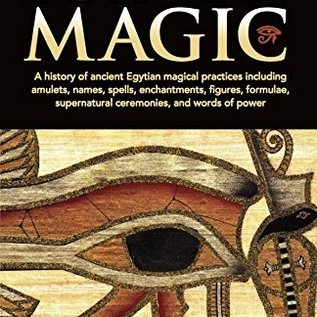 OMEN Egyptian Magic: A History of Ancient Egyptian Magical Practices Including Amulets, Names, Spells, Enchantments, Figures, Formulae, Sup