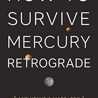 OMEN How to Survive Mercury Retrograde: And Venus & Mars, Too