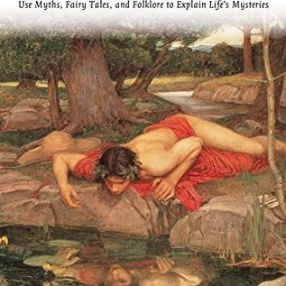 OMEN The Mythic Journey: Use Myths, Fairy Tales, and Folklore to Explain Life's Mysteries