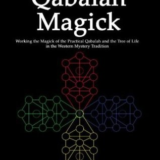 OMEN Practical Qabalah Magick: Working The Magick Of The Practical Qabalah & The Tree Of Life In The Western Mystery Tradition