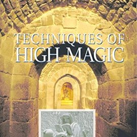 OMEN Techniques Of High Magic: A Handbook Of Divination, Alchemy, And The Evocation Of Spirits (Original)