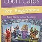 OMEN Tarot Court Cards for Beginners: Bring Clarity to Your Readings