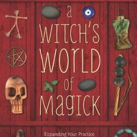 OMEN A Witch's World of Magick: Expanding Your Practice with Techniques & Traditions from Diverse Cultures