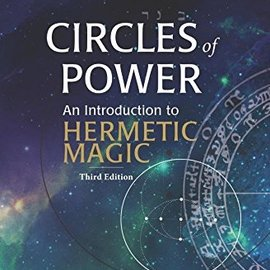 OMEN Circles of Power: An Introduction to Hermetic Magic