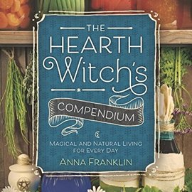 OMEN The Hearth Witch's Compendium: Magical and Natural Living for Every Day