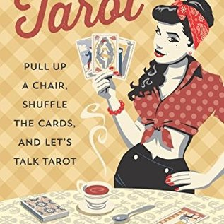 OMEN Kitchen Table Tarot: Pull Up a Chair, Shuffle the Cards, and Let's Talk Tarot