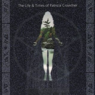 OMEN High Priestess: The Life & Times Of Patricia Crowther