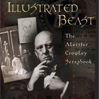 OMEN The Illustrated Beast: An Aleister Crowley Scrapbook