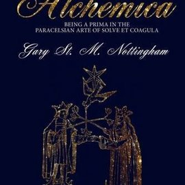 OMEN Ars Alchemica--Foundations Of Practical Alchemy: Being A Prima In The Paracelsian Arte Of Solve Et Coagula (paperback)