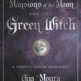 OMEN Mansions of the Moon for the Green Witch: A Complete Book of Lunar Magic