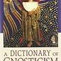 OMEN A Dictionary of Gnosticism