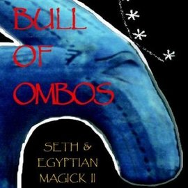 OMEN Bull Of Ombos: Seth & Egyptian Magick Vol Ii