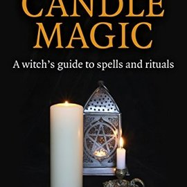 OMEN Pagan Portals - Candle Magic: A Witch's Guide to Spells and Rituals