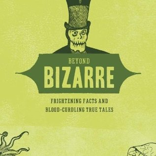OMEN Beyond Bizarre: Frightening Facts & Bloodcurdling True Tales