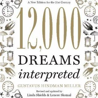 OMEN 12,000 Dreams Interpreted (Revised, Updated)