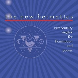 OMEN The New Hermetics: 21st Century Magick for Illumination and Power