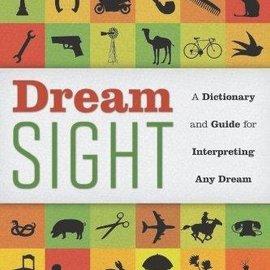 OMEN Dream Sight: A Dictionary and Guide for Interpreting Any Dream