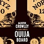 OMEN Aleister Crowley and the Ouija Board