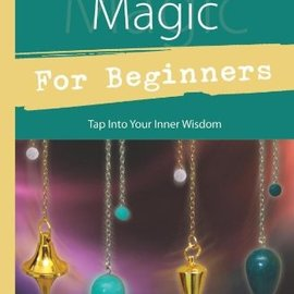 OMEN Pendulum Magic for Beginners: Power to Achieve All Goals