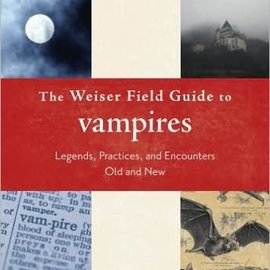 OMEN The Weiser Field Guide to Vampires