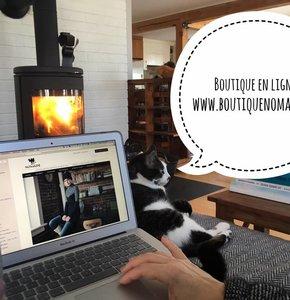 Boutique en ligne pour la Boutique Nomade!