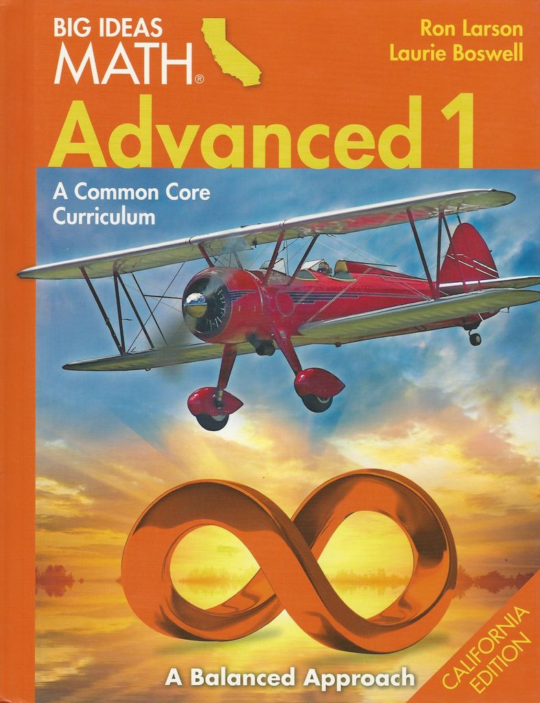 big ideas math advanced 1 a common core curriculum california