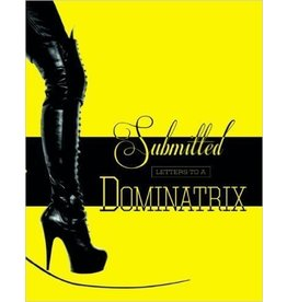 Submitted Letters To Dominatrix