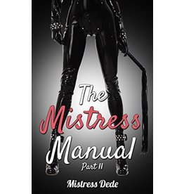 The Mistress Manual Part II