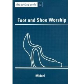 Toybag Guide: Foot Worship