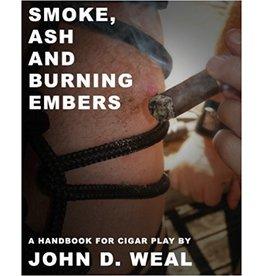 Smoke Ash and Burning Embers