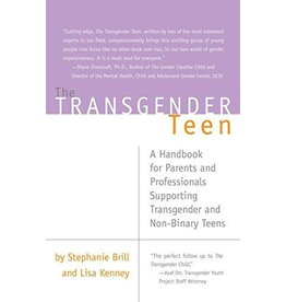 The Transgender Teen: A Handbook