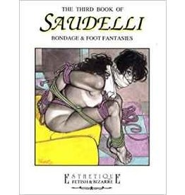 Pre-owned The Third Book of Saudelli: Bondage & Foot