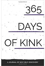 Kink Academy 365 Days of Kink: A Journal of Sexy Self Discovery