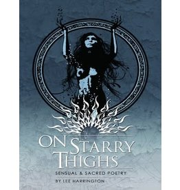 On Starry Thighs: Sensual and Sacred Poetry