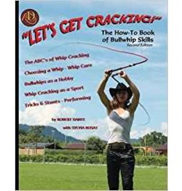 Let's Get Cracking!  Bullwhip Skills Robert Dante
