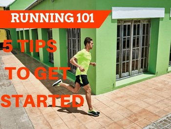 Running 101- A Quick Guide To Getting Started