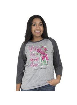 Simply Faithful SIMPLY FAITHFUL® Let All You Do 3/4 Sleeve T-Shirt