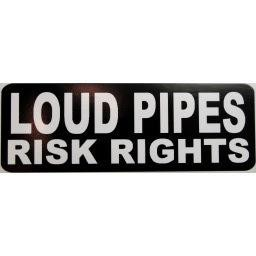 Loud Pipes Risk Rights Sticker