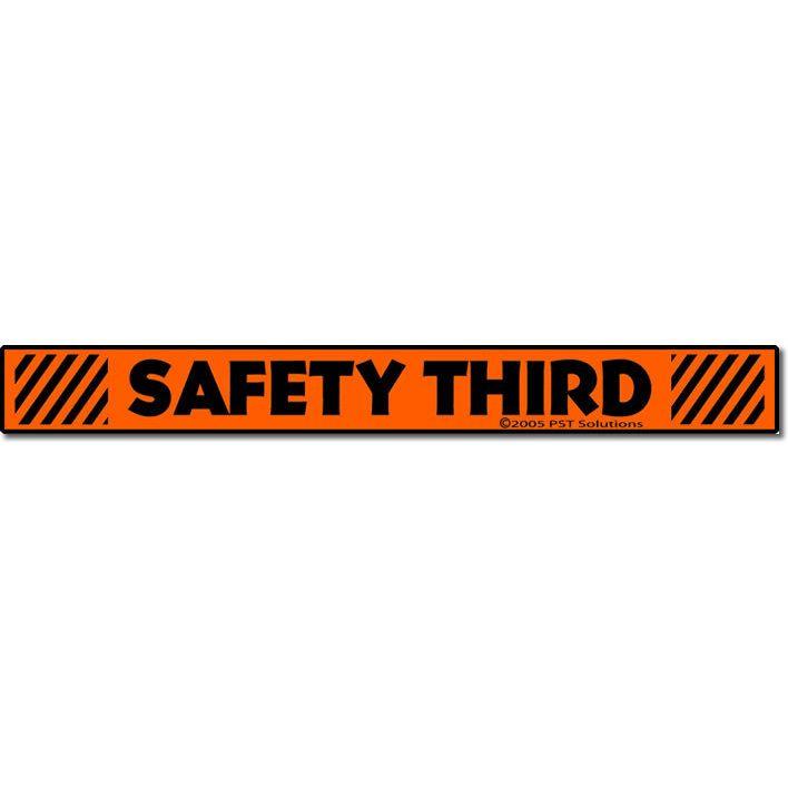 Decals Safety Third Sticker